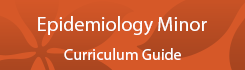Epidemiology Minor Curriculum Guide