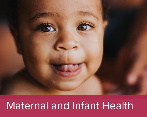 Maternal and Infant Health